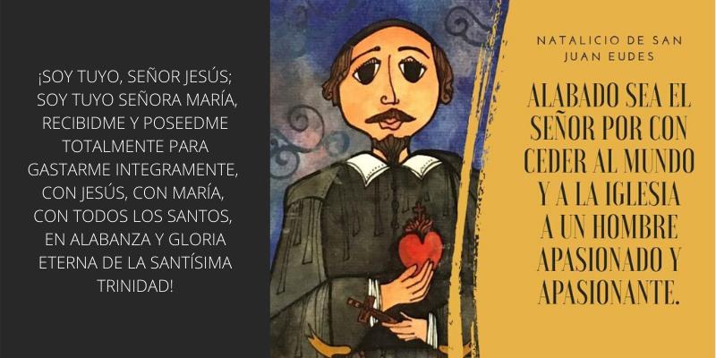 Agradecemos al Señor el don de la vida de Juan Eudes.